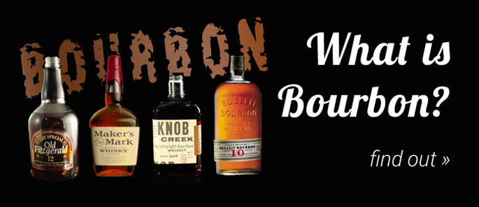 What is Bourbon? Find out...